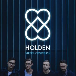 Holden vydali novou desku Střepy v postelích, pokřtí ji  7. listopadu v Roxy