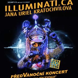 Alternativu k předvánočním koncertům běžného typu nabídne Jana Uriel Kratochvílová a Illuminati.ca