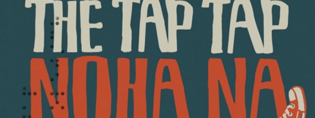 The Tap Tap – Noha na kolejích