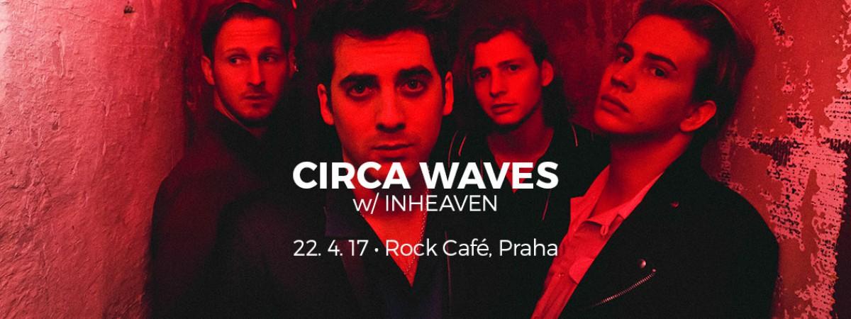 Koncert Circa Waves se blíží