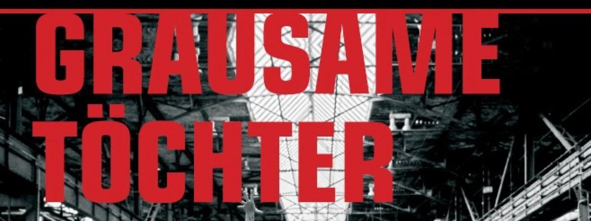Blíží se termín přeloženého vystoupení Grausame Töchter