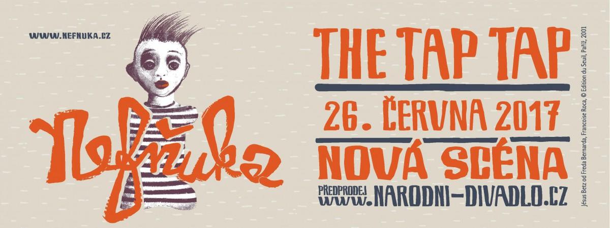 Kapela The Tap Tap připravuje reprízu divadelního představení Nefňuka na Nové scéně Národního divadla