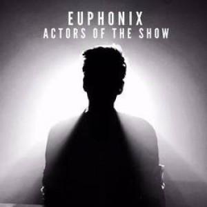 Euphonix dnes zahrají v pražském Café V Lese, pak zamíří na Rock For People