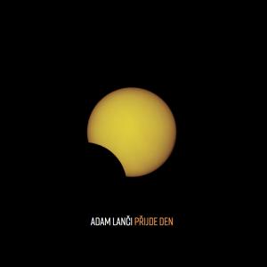 Adam Lanči – Přijde den
