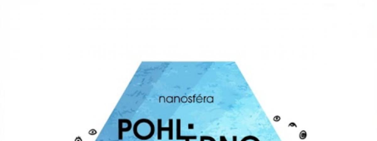 Nanosféra – Pohledno