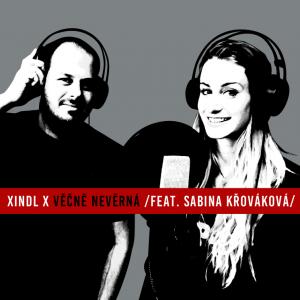 Nový rok startuje Xindl X videoklipem k singlu Věčně nevěrná!