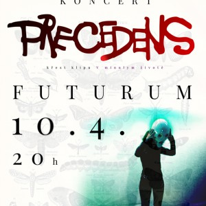 Skupina Precedens pokřtí nový videoklip