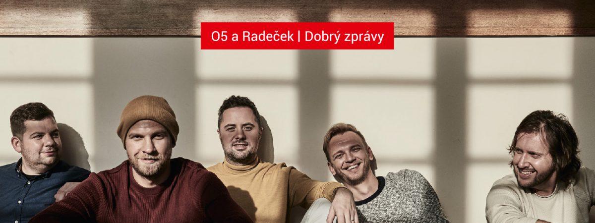 Fanoušci čekali na nové album skupiny O5 a Radeček dlouhých sedm let