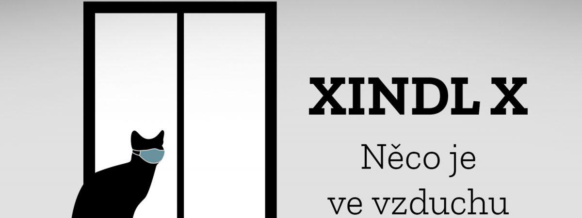 Xindl X v písni Něco je ve vzduchu shrnuje své pocity ze současnosti