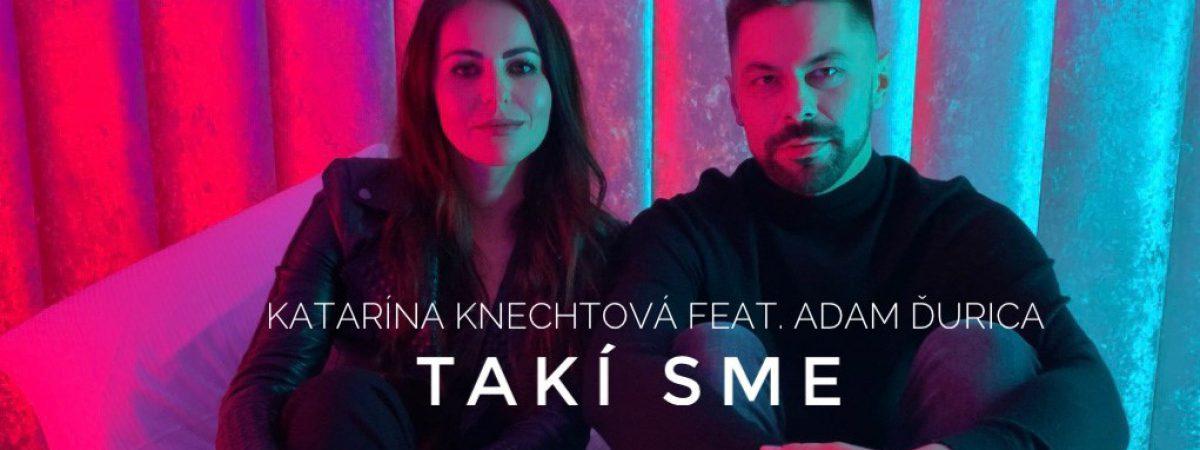 Katarína Knechtová představuje duet s Adamem Ďuricou