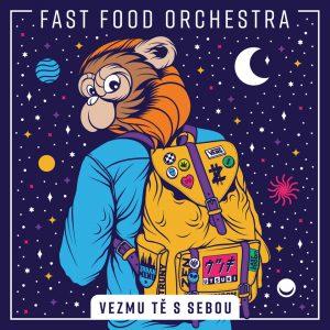 Fast Food Orchestra vydává nové album Vezmu tě s sebou