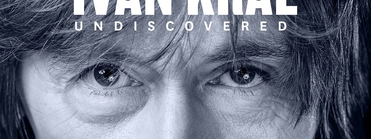 IVAN KRAL: Dosud nevydané nahrávky v autentické podobě vycházejí na albu Undiscovered
