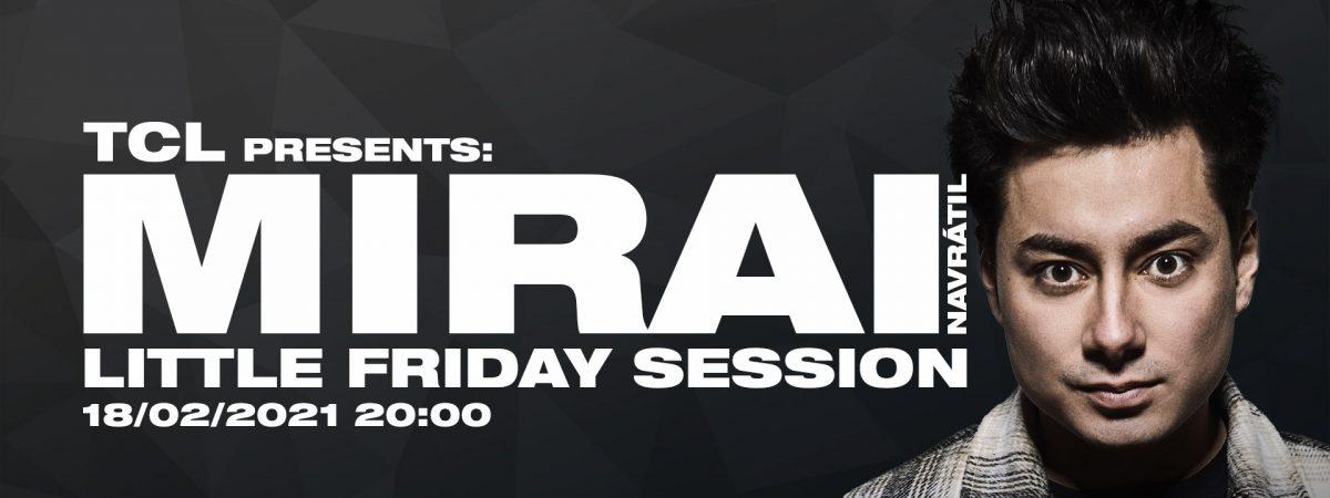 TCL zahajuje sérii online streamů Little Friday Session s frontmanem kapely Mirai