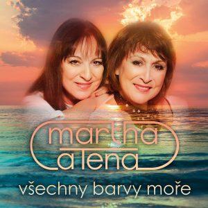 MARTHA A TENA vykreslily na svém novém albu Všechny barvy moře