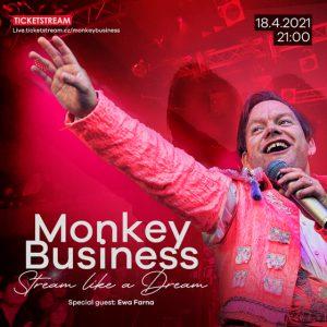 Monkey Business – Stream like a Dream