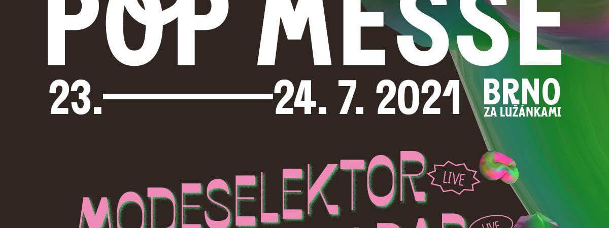 Festival Pop Messe bude. V plánovaném termínu, se zahraničními hvězdami