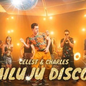 Celest & Charles milují disco a hlavní roli v jejich klipu obsadil herec Oskar Hes