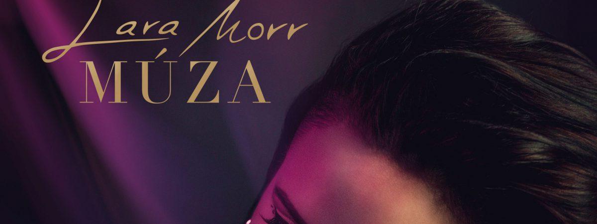 Zpěvačka LARA MORR přichází se svou Múzou